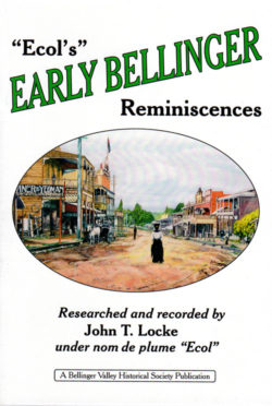 Ecol's Early Bellingen Reminiscences