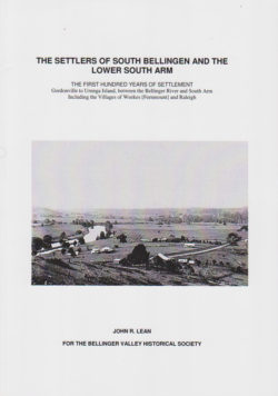 The Settlers of South Bellingen and the Lower South Arm
